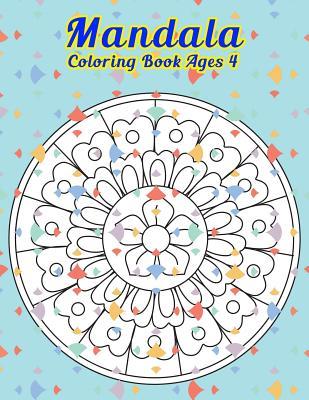 Mandala Coloring Book Ages 4: Simple Mandala Designs To Color - Curley, Judith