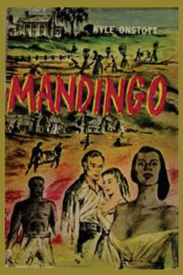 Mandingo - Onstott, Kyle, and Sloan, Sam (Introduction by)