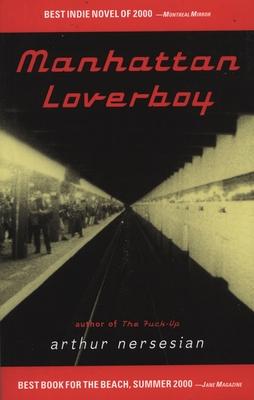 Manhattan Loverboy - Nersesian, Arthur