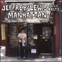 Manhattan - Jeffrey Lewis & Los Bolts