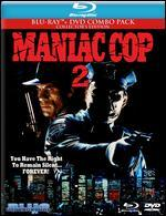 Maniac Cop 2 [2 Discs] [Blu-ray/DVD]