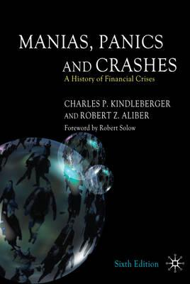Manias, Panics and Crashes: A History of Financial Crises - Kindleberger, Charles Poor
