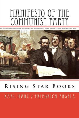 Manifesto of the Communist Party - Engels, Friedrich, and Marx, Karl, and Csiszar, Anderson (Editor)