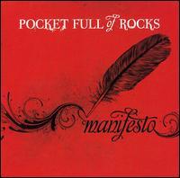 Manifesto - Pocket Full of Rocks