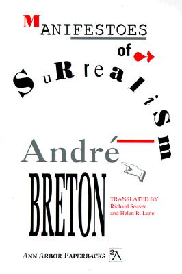Manifestoes of Surrealism - Breton, Andrc, and Seaver, Richard (Translated by), and Lane, Helen (Translated by)