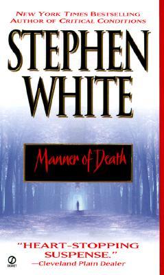 Manner of Death - White, Stephen, Dr.