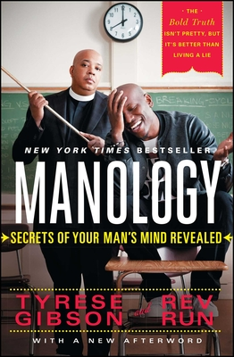 Manology: Secrets of Your Man's Mind Revealed - Gibson, Tyrese