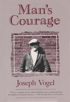 Man's Courage - Vogel, Donald