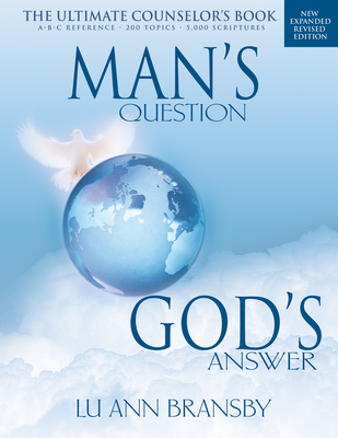 Man's Question, God's Answer - Bransby, Lu Ann, and Sheaffer, Daniel T (Foreword by)