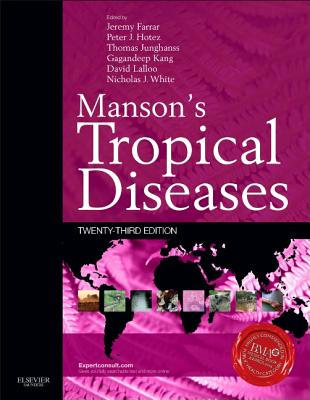 Manson's Tropical Diseases: Expert Consult - Online and Print - Farrar, Jeremy