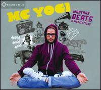 Mantras, Beats & Meditations - MC Yogi
