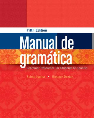 Manual de Gramática - Iguina, Zulma, and Dozier, Eleanor