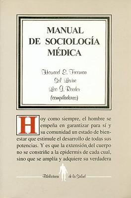 Manual de Sociolog-A M'Dica - Freeman, Howard E, Dr.