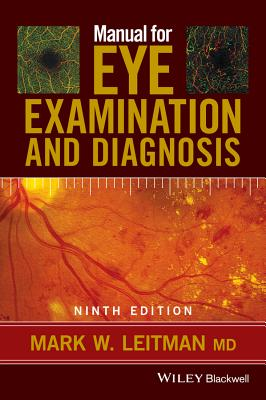 Manual for Eye Examination and Diagnosis - Leitman, Mark W