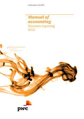 Manual of Accounting: Narrative Reporting 2012 2012 - PricewaterhouseCoopers