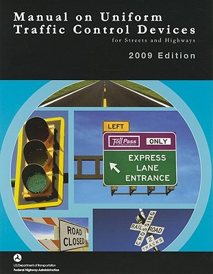 Manual on Uniform Traffic Control Devices for Streets and Highways -