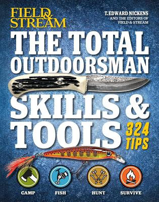 Manual: Total Outdoorsman: Skills and Tools - Nickens, T. Edward