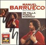 Manuel Barrueco Plays De Falla, Ponce, Rodrigo