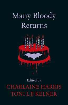 Many Bloody Returns - Harris, Charlaine