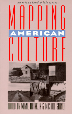 Mapping American Culture - Franklin, Wayne, Professor (Editor)