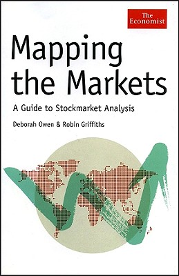 Mapping the Markets: A Guide to Stock Market Analysis - Owen, Deborah, and Griffiths, Robin, Professor
