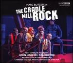 Marc Blitzstein: The Cradle Will Rock