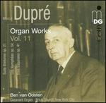 Marcel Dupré: Organ Works, Vol. 11