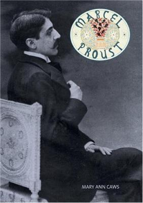 Marcel Proust - Caws, Mary Ann