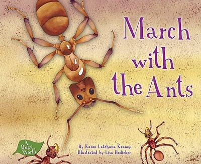 March with the Ants - Kenny, Karen Latchana, and Sorenson, Clyde (Consultant editor)