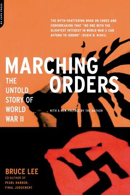 Marching Orders: The Untold Story of World War II - Lee, Bruce
