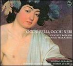 Marco Marazzoli: Occhi Belli, Occhi Neri