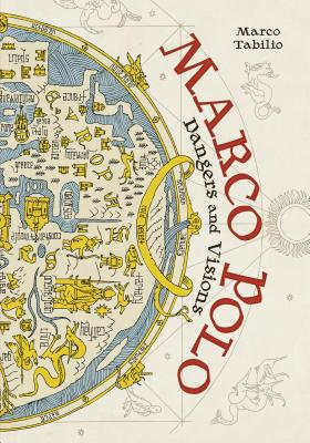 Marco Polo: Dangers and Visions -