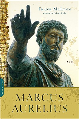 Marcus Aurelius: A Life - McLynn, Frank
