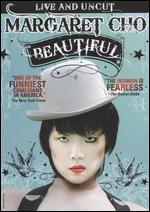 Margaret Cho: Beautiful - Lorene Machado