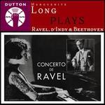 Marguerite Long plays Ravel & d'Indy & Beethoven - Marguerite Long (piano)