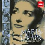 Maria Callas & Friends: The Legendary Duets