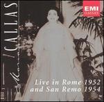 Maria Callas Live in Rome 1952 and San Remo 1954