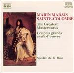 Maria Marais, Sainte-Colombe: The Greatest Masterworks