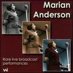 Marian Anderson: Rare live broadcast performances