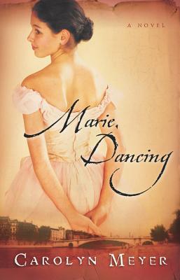 Marie, Dancing - Meyer, Carolyn