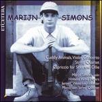 Marijn Simons: Cuddly Animals Violin Concerto; String Quartet; Capriccio for Stan and Ollie