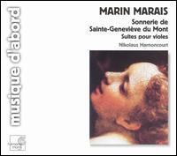 Marin Marais: Sonnerie de Sainte-Geneviève du Mont (Suites pour violes) - Alice Harnoncourt (violin); Herbert Tachezi (clavecin); Nikolaus Harnoncourt (basse de viole); Nikolaus Harnoncourt (dessus)