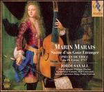 Marin Marias: Suitte d'un Goût Etranger