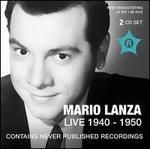Mario Lanza: Live, 1940-1950