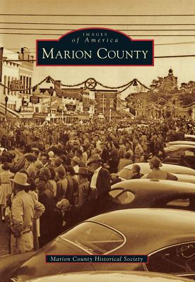 Marion County - Marion County Historical Society