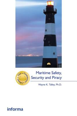 Maritime Safety, Security and Piracy - Talley