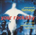 Mark-Anthony Turnage: Your Rockaby; Night Dances; Dispelling the Fears