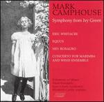 Mark Camphouse: Symphony from Ivy Green