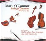 Mark O'Connor: String Quartets Nos. 2 & 3