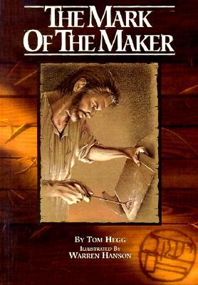 Mark of Maker - Hegg, Tom